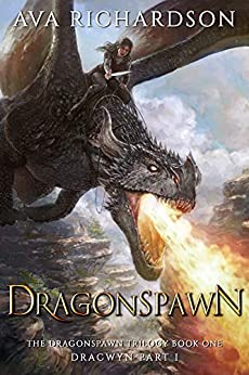 Dragonspawn (The Dragonspawn Trilogy (Dracwyn Part 1)) by [Ava Richardson]