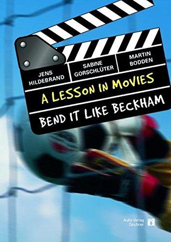 A Lesson In Movies / Bend It Like Beckham. Englisch allgemein