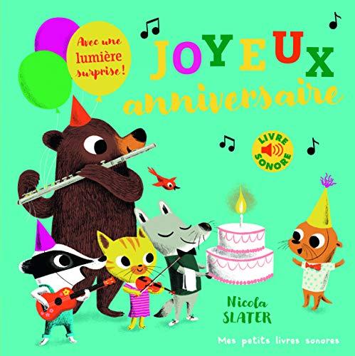 Joyeux anniversaire! · Livre sonore · de 1 à 3 ans
