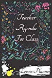 Teacher Agenda For Class Lesson Planner: Organization and Planning/Planning Monthly Academic Year