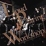 Loud Playing Workshop(ラウド・プレイング・ワークショップ)