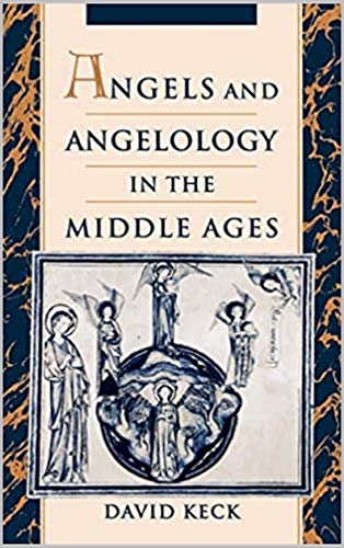Angels and Angelology in the Middle Ages (English Edition)