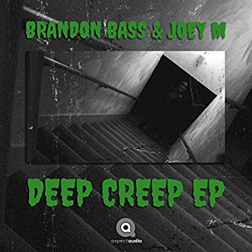 Deep Creep EP