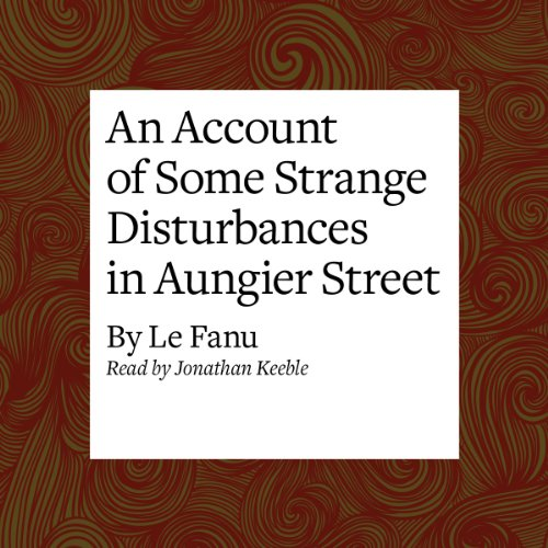 An Account of Some Strange Disturbances in Aungier Street audiobook cover art