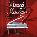 Punch En Musique 2 by Canonge, Mario (2011-07-29)