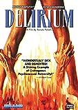 DELIRIUM (DVD)