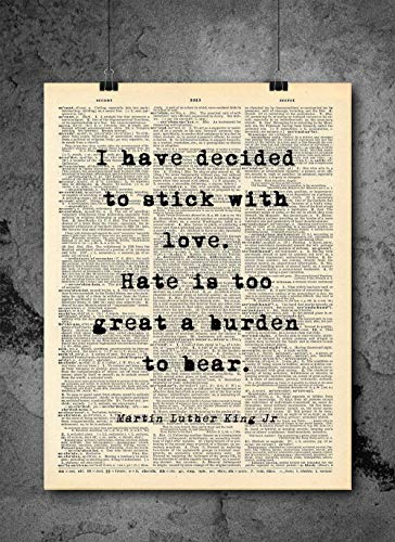 Martin Luther King - Stick With Love Quote Vintage Art - Authentic Upcycled Dictionary Art Print - Home or Office Decor - Inspirational And Motivational Quote Art