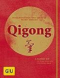 Qigong (mit Audio-CD): Audio-CD mit Übungen aus dem Stillen und dem Bewegten Qigong
