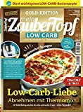 Mein ZauberTopf: Goldedition 01/20 - Low Carb Thermomix® TM5® TM31 TM6 -: Low Cab Carb