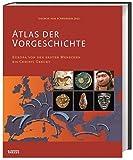 Atlas der Vorgeschichte: Europa von den ersten Menschen bis Christi Geburt - Siegmar Frhr. v. Schnurbein