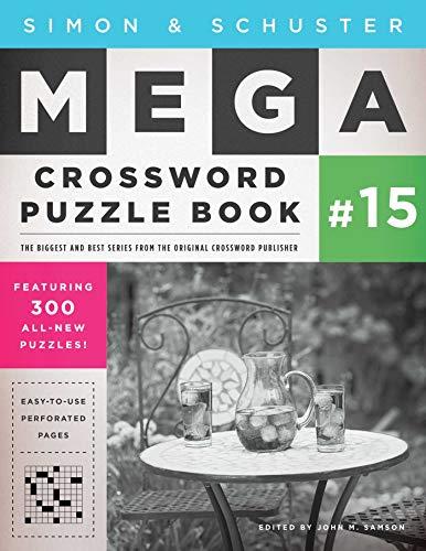 Simon & Schuster Mega Crossword Puzzle Book #15 (15) (S&S Mega Crossword Puzzles)