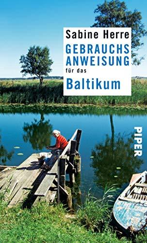 Gebrauchsanweisung für das Baltikum: 4. aktualisierte Auflage 2019