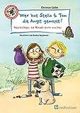 Wer hat Stella & Tom die Angst gemopst?: Geschichten, die Kinder stark machen - Christian Lüdke