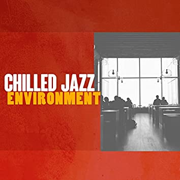 Chilled Jazz Environment