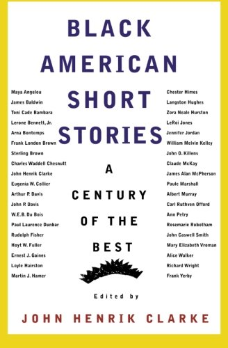 Compare Textbook Prices for Black American Short Stories: A Century of the Best American Century Series Revised, Expanded, Subsequent Edition ISBN 9780374523541 by Clarke, John Henrik