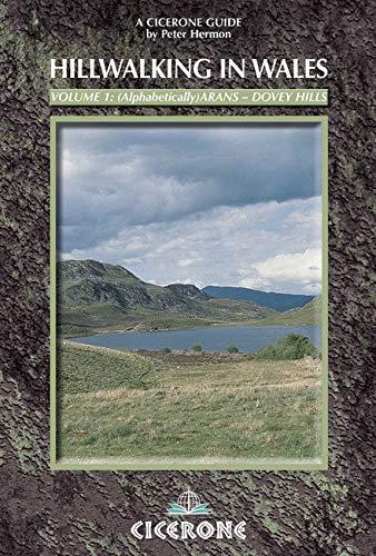 Hillwalking in Wales: Arans - Dovey Hills v. 1 (Cicerone Guide)