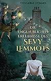 Die unglaublichen Erlebnisse des Sevy Lemmots