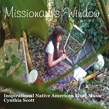 MISSIONARY'S WINDOW