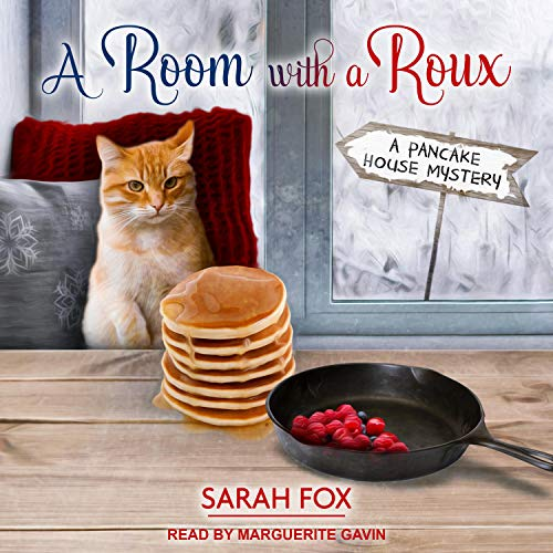A Room with a Roux: A Pancake House Mystery, Book 7
