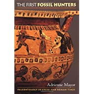 The First Fossil Hunters: Paleontology in Greek and Roman Times.