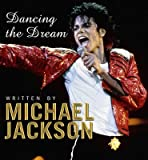 [Dancing the Dream] (By: Michael Jackson) [published: August, 2009] - DOUBLEDAY - 01/08/2009