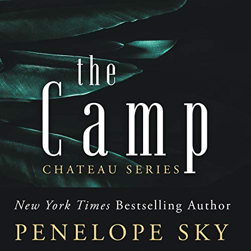 The Camp Audiobook By Penelope Sky cover art