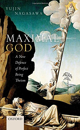 Compare Textbook Prices for Maximal God: A New Defence of Perfect Being Theism 1 Edition ISBN 9780198758686 by Nagasawa, Yujin