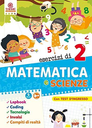Esercizi di matematica e scienze. Quaderno operativo. Per la Scuola elementare: 2
