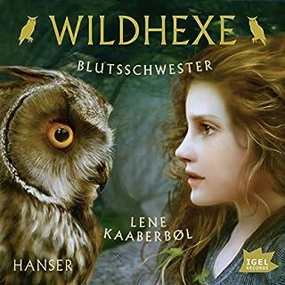 Blutsschwester     Wildhexe 4              Autor:                                                                                                                                 Lene Kaaberbøl                               Sprecher:                                                                                                                                 Ulrike C. Tscharre                      Spieldauer: 3 Std. und 45 Min.     45 Bewertungen     Gesamt 4,7
