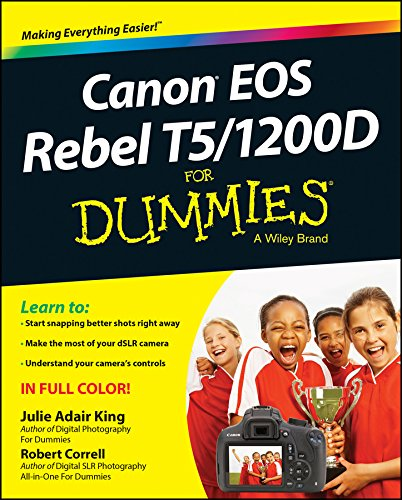 Canon EOS Rebel T5/1200D For Dummies (For Dummies Series) (English Edition)