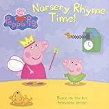 Nursery Rhyme Time! (Peppa Pig)