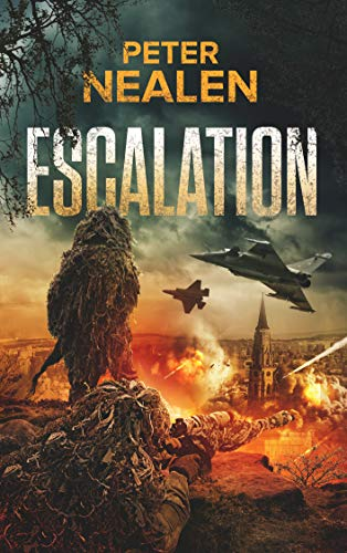 Escalation (Maelstrom Rising Book 1) by [Peter Nealen]