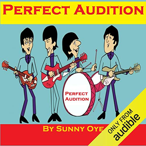 Perfect Audition and Excellent Musical Performance cover art