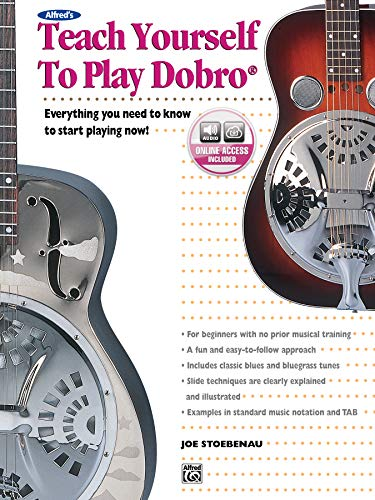 Alfred\'s Teach Yourself to Play Dobro: Everything You Need to Know to Start Playing Now!, Book & CD