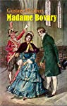 Madame Bovary - Gustave Flaubert par Flaubert
