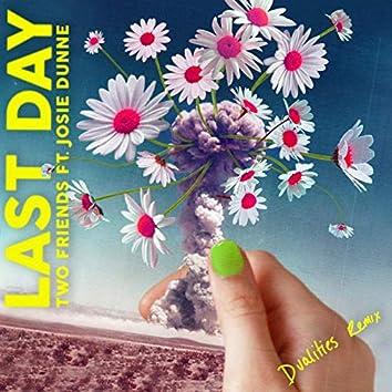 Last Day (Dualities Remix)