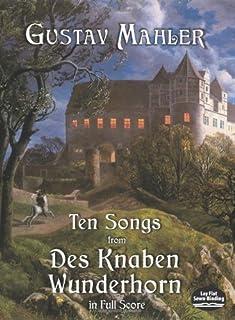 Ten Songs from Des Knaben Wunderhorn