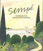 Sempé - Itinéraire d'un dessinateur d'humour de Sempé