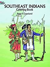 Southeast Indians Coloring Book (Dover History Coloring Book)