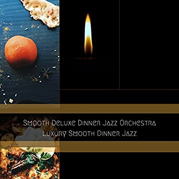Luxury Smooth Dinner Jazz