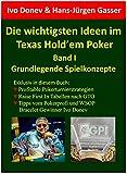 Die wichtigsten Ideen im Texas Hold'em Poker: Band I: Grundlegende Spielkonzepte (German Edition)
