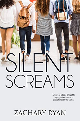Silent Screams by [Zachary Ryan]