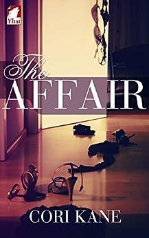 [Cori Kane]のThe Affair (English Edition)