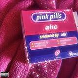 Pink Pills [Explicit]