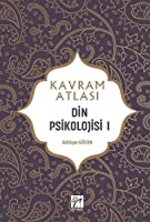 Din Psikolojisi I; Kavram Atlasi