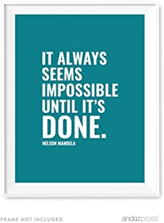 Andaz Press Motivational Wall Art, It Always Seems Impossible Until It's Done, Nelson Mandela, 8.5x11-inch Inspirational Success Quotes Office Home Gift Print, 1-Pack, UNFRAMED