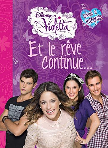 Violetta, et le rêve continue : Saison 2, l'intégrale