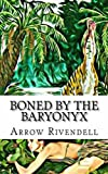 Boned By The Baryonyx (The Dino Love Bone Series Book 3)