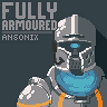 Fully Armoured