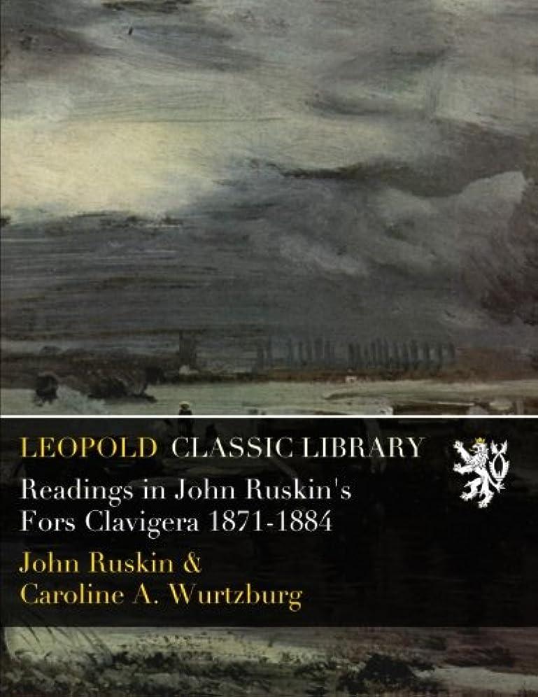 列挙する進む線形Readings in John Ruskin's Fors Clavigera 1871-1884